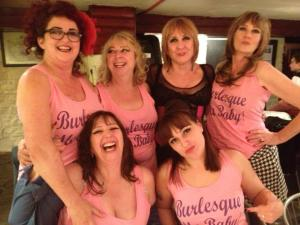 "no bride-to-be but a hen party nonetheless.  we girlies with ""Burlesque me, Baby"""